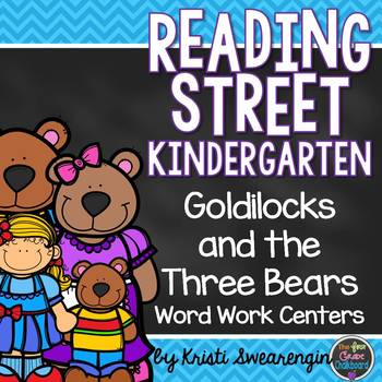 Goldilocks and the Three Bears Unit 4 Week 4
