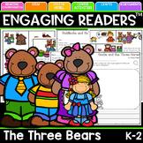 Goldilocks and the Three Bears Unit of Study: Reading Comp
