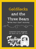 "Goldilocks and the Three Bears ""Write Your Own"" Activity"