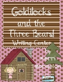 Goldilocks and the Three Bears! Writing Center