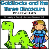 Goldilocks and the Three Dinosaurs Book Unit