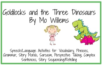 Goldilocks and the Three Dinosaurs (Speech/Language Activities)
