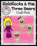 Goldilocks and the Three Little Bears Craft Pack (Fairy Tales)