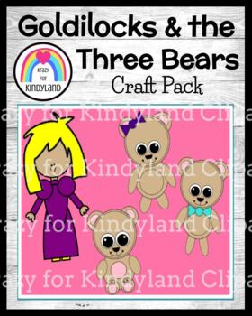 Goldilocks and the Three Little Bears Craft Pack (Fairy Tales)