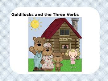 Goldilocks and the Three Verbs