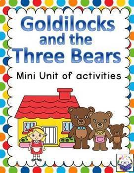 Goldilocks and The Three Bears Mini Unit Activities