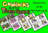 Goldilocks and the three bears story sequencing flashcards