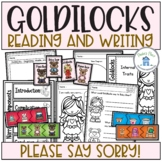 Goldilocks please say sorry