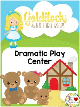 Goldilocks & the 3 Bears Dramatic Play Center