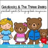 Goldilocks & the 3 Bears: Preschoool-K speech/language companion