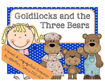 Goldilocks & the Three Bears: Preschool-Kinder Speech & Language Book Companion