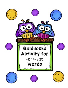 Goldilocks-themed Activity for -er/-est Words