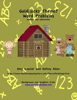 Goldilocks Addition and Subtraction Common Core Word Problems