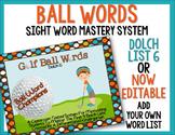 Ball Words Sight Word Mastery System-EDITABLE Golf Ball Words