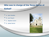 Goliad and San Jacinto Powerpoint
