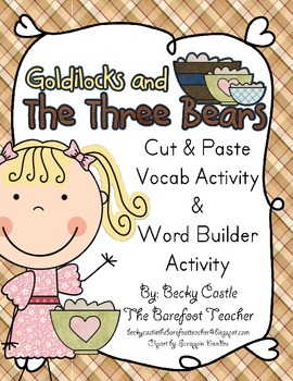 Golidlocks and the Three Bears Vocabulary Building Activities