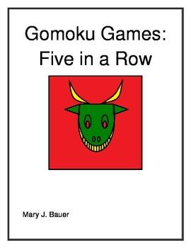 Gomoku Games: Five in a Row