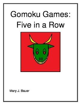 Gomoku Games: Five in a Row