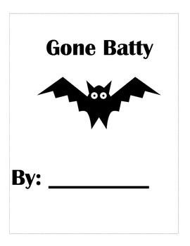 Gone Batty