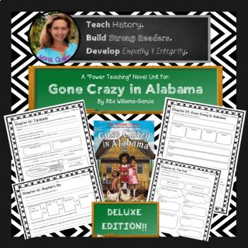Gone Crazy in Alabama Novel Unit--Deluxe Edition