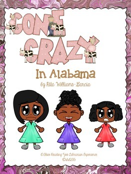 Gone Crazy in Alabama by Rita Williams-Garcia - a CCSS aligned novel study