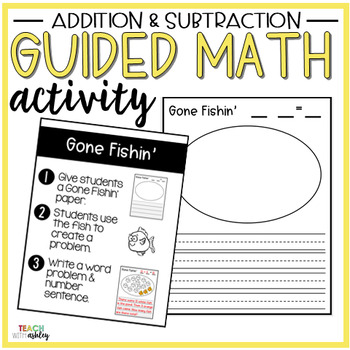 Addition & Subtraction Guided Math Activity Gone Fishin'