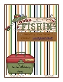 Gone Fishin' Literacy letters