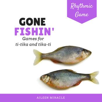 Gone Fishin' Third Grade Rhythmic Set {Ti-Tika, Tika-Ti}
