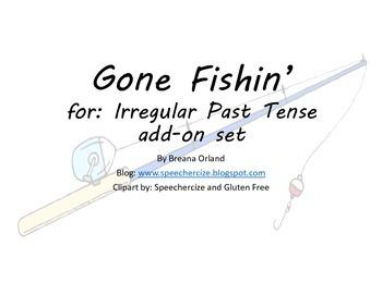 Gone Fishin' for Irregular Past Tense add-on