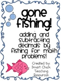 Gone Fishing! ~ Adding and Subtracting Decimals with Fish!