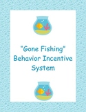 """Gone Fishing"" Behavior Incentive Program"