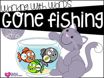 Gone Fishing CVC {A Working With Words Center}