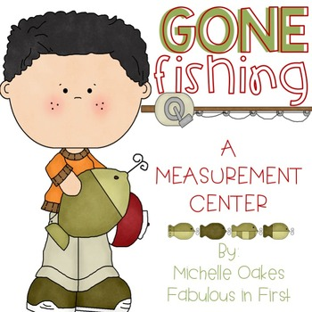 Gone Fishing; Measurement Center