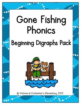 Gone Fishing Phonics: Beginning Digraphs Pack