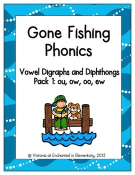 Gone Fishing Phonics: Vowel Digraphs and Diphthongs Pack 1