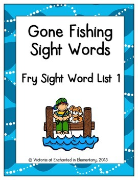 Gone Fishing Sight Words! Fry List 1