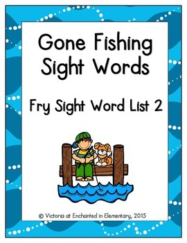 Gone Fishing Sight Words! Fry List 2