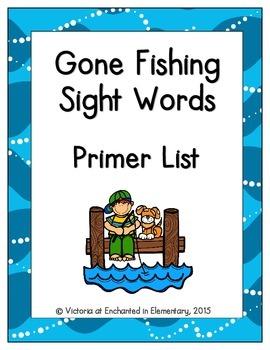 Gone Fishing Sight Words! Primer List Edition