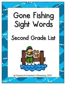 Gone Fishing Sight Words! Second Grade List Edition
