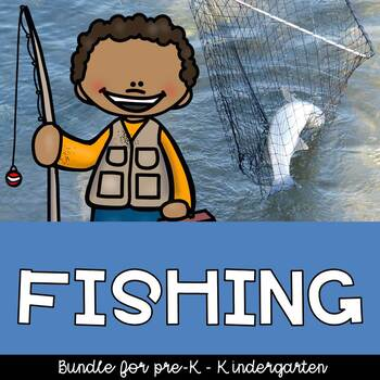 Gone Fishing Theme Activities, Centers, Crafts, No-prep worksheets for Preschool