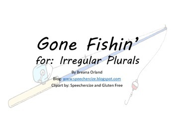 Gone Fishin' for Irregular Plurals