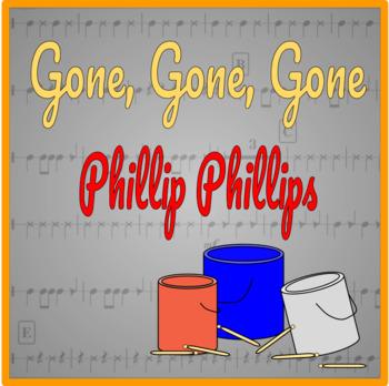 Gone, Gone, Gone - Bucket Drumming Arrangement
