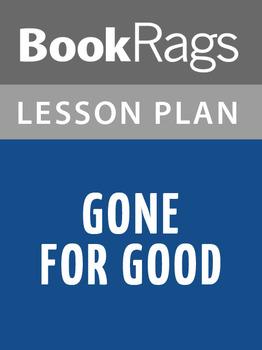 Gone for Good Lesson Plans