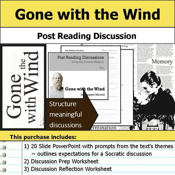 Gone with the Wind - Socratic Method - Post Reading Discussions