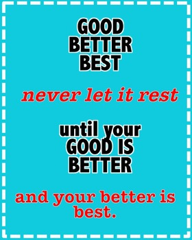 Good Better Best Poster