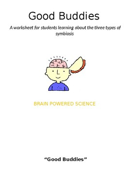 Good Buddies: Symbiosis Wor... by Brain Powered Science | Teachers ...