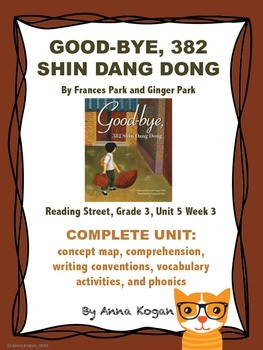 Good-Bye, 382 Shin Dang Dong, Reading Street Unit 5 Week 3