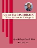 Good-Bye  MUMBLING:  What & How to Change It