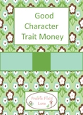 Good Character Trait Money