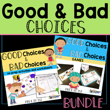 Good Choice Bad Choice BUNDLE